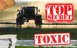Monsanto Hides Toxicity Test Results on RoundUp, Calling them 'Commercial' Secret
